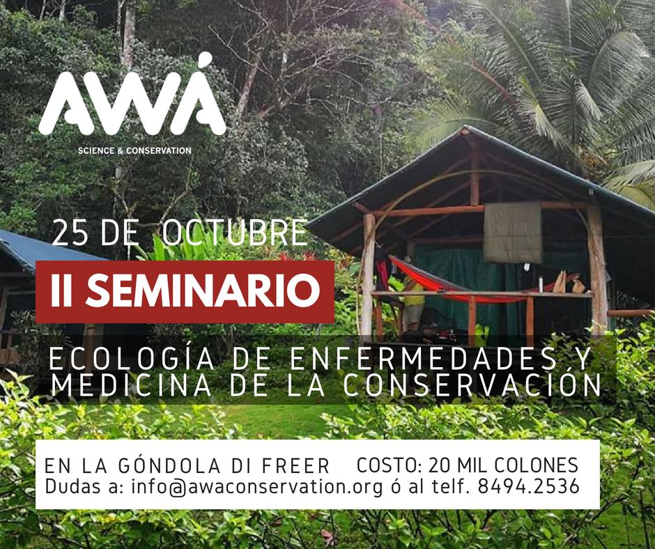 II Seminario de Ecología de Enfermedades y Medicina de la Conservación @ la góndola di freer | Costa Rica